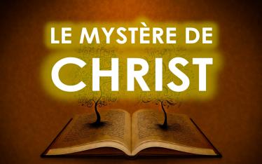 Le mystère de CHRIST